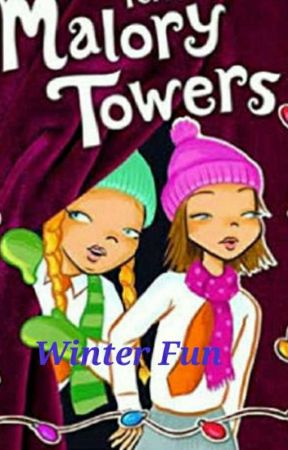 Winter Fun at Malory Towers by MaressaGomes27