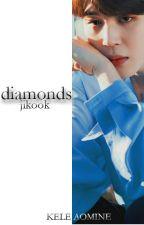 diamonds | jikook by keleaomine