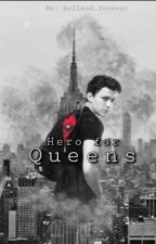 A Hero for Queens (Peter Parker x  stark reader) by Holland_forever