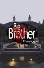 Big Brother ~ Europe •Signups closed•✨ by The_Matryoshka12
