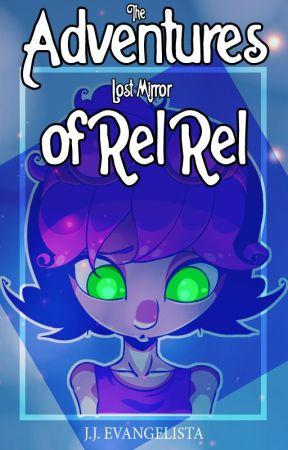 The Adventures of Rel Rel: Lost Mirror by HandofRel