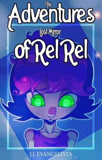 The Adventures of Rel Rel: Lost Mirror