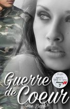 Guerre de Coeur by DarksEline