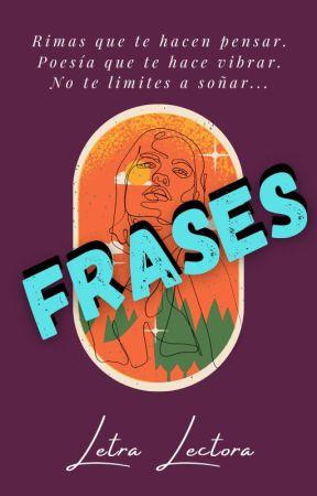 ❤ F R A S E S ❤ by DreamsOfChocolate_NC