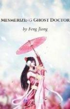 Mesmerizing Ghosts Doctor Book 2 by psycheglow