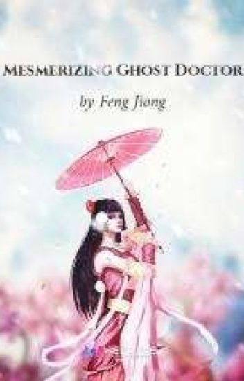 Mesmerizing Ghosts Doctor Book 2