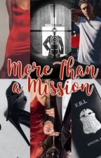 More Than A Mission | Harrison Osterfield AU [Complete] by underoossss