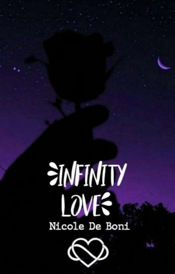 Infinity Love [#Wattys2019]