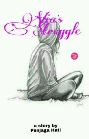 Via's Struggle by penjaga_hati11