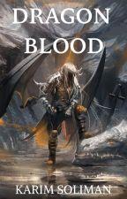 Dragon Blood by KarimSuliman