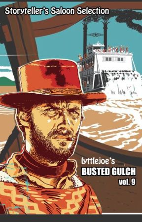 Busted Gulch vol 9 by storytellers-saloon