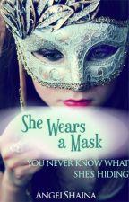 She Wears A Mask by AngelShaina