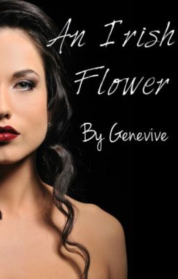 An Irish Flower (Medieval Romance/Adventure Story) by Genevive