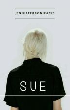 SUE by JennifferWritings