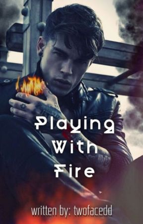 Playing With Fire 18 Slow Updates Cast Wattpad