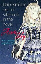 "Reincarnated as the Villainess in the novel ""Azure Sky"" by MissAins_02"