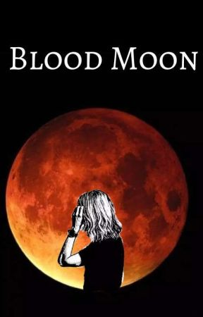 Blood Moon by Korrynn-Nadine