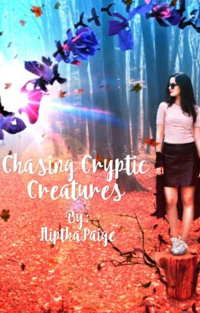 Chasing Cryptic Creatures  by FlipthaPaige