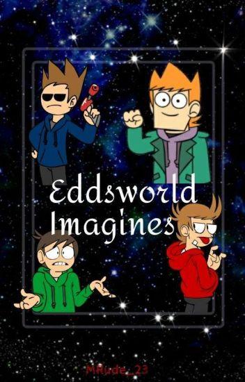 Eddsworld Imagines - Ari needs bLeAcH - Wattpad