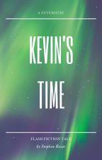 Kevin's Time by StephenResar