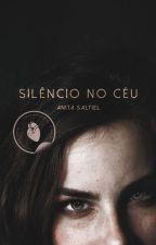 Silêncio no Céu by anitasaltiel