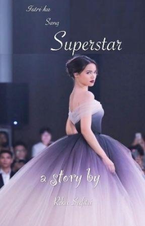 Istriku, Sang Superstar by GreNal-14