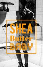 Shea Butter Baby by amorawrites18