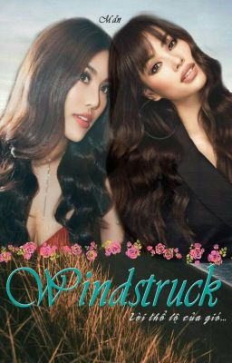 Đọc truyện [Hương-Khuê] - Windstruck