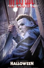 To Escape (Michael Myers x reader) by Lady_Myers
