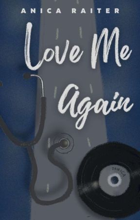 Love Me Again by AnicaRaiter