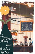 Swapped Phones and Broken Notes | Sneak Peek by ReynangTamad_