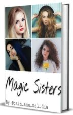 Magic Sisters by cathherondale