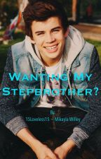 Wanting My Stepbrother? by 15Loveless15