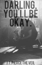 Darling, You'll Be Okay by AustinRobertC