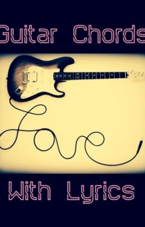 Guitar Chords - The Only Exception - Wattpad