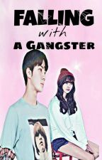 FALLING WITH A GANGSTER(slow Update) by luhanxiao_park