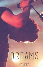 Dreams | hemmings | one shot ✔ by koneko12
