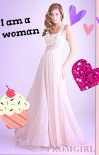 I am a woman by Mermaid1211