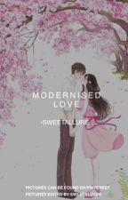 Modernised Love by Sweetallure
