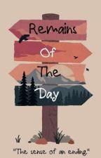 Remains Of The Day by fathinahfakhria