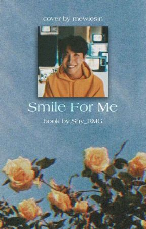 Smile for me //hoseok// (Completed) by Shy_RMG