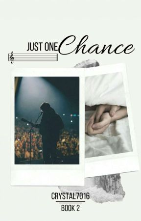 Just One Chance | ✔ by Crystal7016