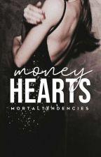 Money Hearts by mortaltendencies