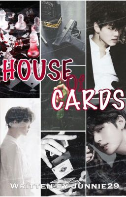 Đọc truyện [VMIN][KOOKMIN][H] HOUSE OF CARDS