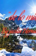 """""""De lo mío""""  by Justin_Hernandez"""