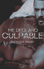 Me declaro culpable by _EleanorRigby