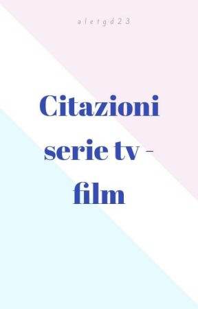 Citazioni Serie Tv Film How I Met Your Mother Wattpad
