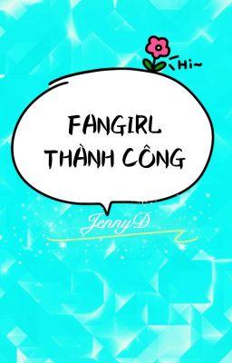 Đọc truyện Fangirl thành công