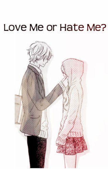 Love me or Hate me? by impurplegreen