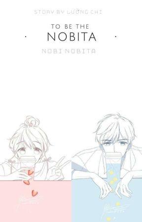 Xuyên qua cái là Nobita [ĐN + XK Doraemon] by NarukaHanako